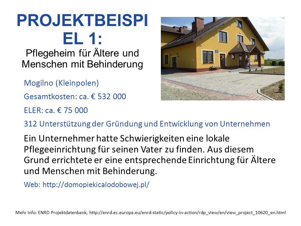 PROJEKTBEISPI EL 2: Umbau eines alten Bauernhofes in ein Umweltbildungszentrum Międzychód (Grosspolen) Gesamtkosten: ca.