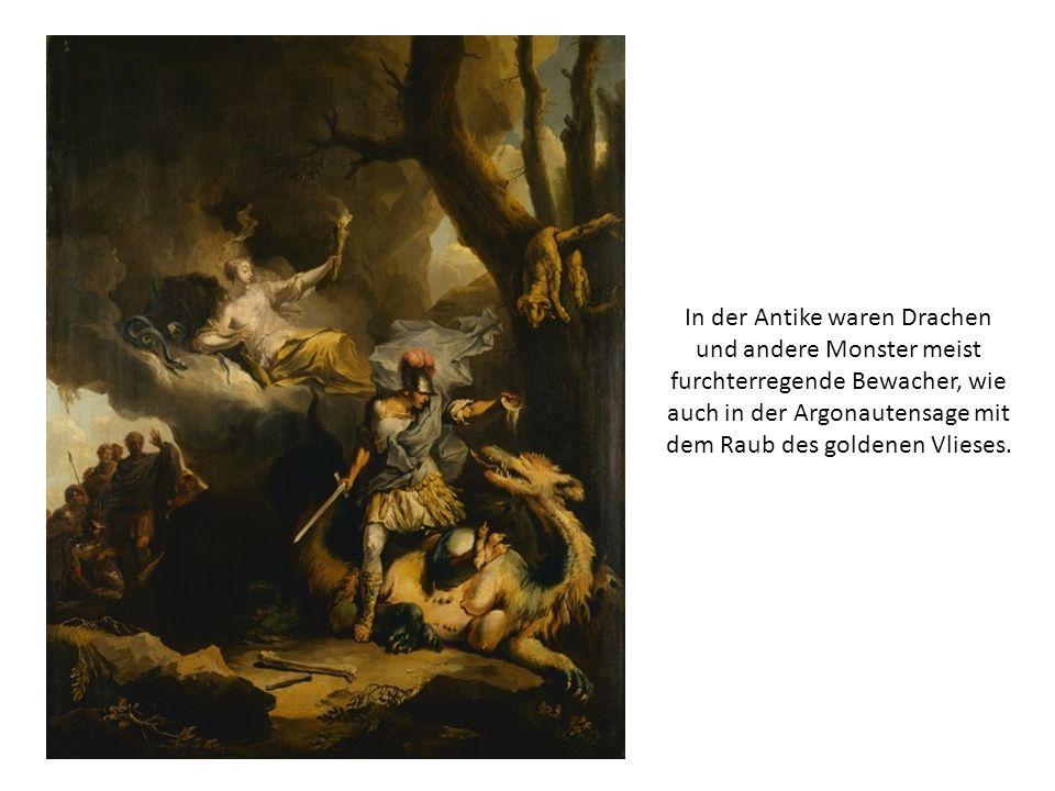 In der Antike waren Drachen und andere Monster meist furchterregende Bewacher, wie auch in der Argonautensage mit dem Raub des goldenen Vlieses.