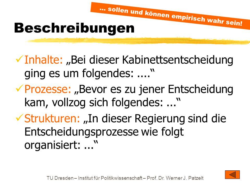 """TU Dresden – Institut für Politikwissenschaft – Prof. Dr. Werner J. Patzelt Beschreibungen Inhalte: """"Bei dieser Kabinettsentscheidung ging es um folge"""
