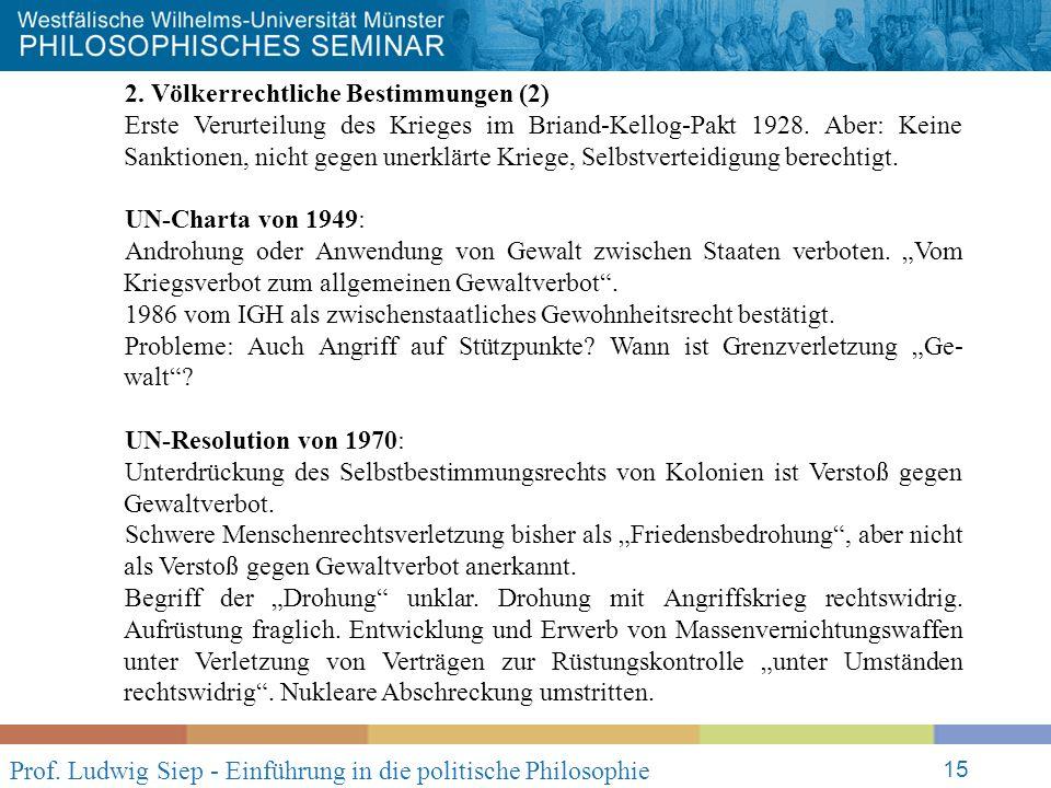 Prof. Ludwig Siep - Einführung in die politische Philosophie 15 2.
