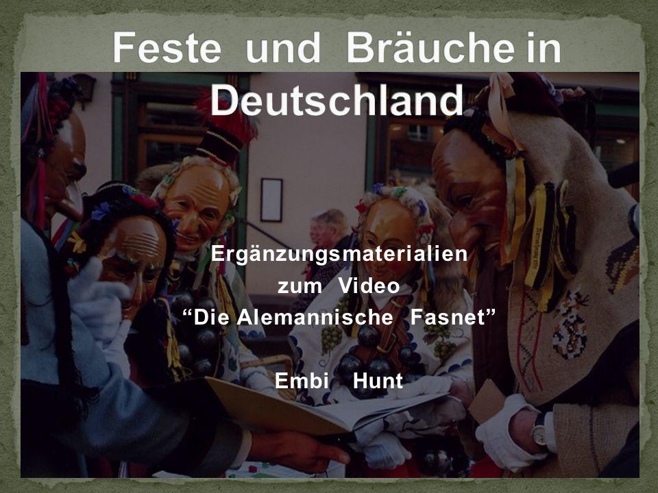 "Ergänzungsmaterialien zum Video ""Die Alemannische Fasnet"" Embi Hunt"