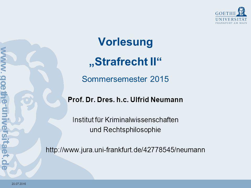 """20.07.2015 Vorlesung """"Strafrecht II Sommersemester 2015 Prof."""