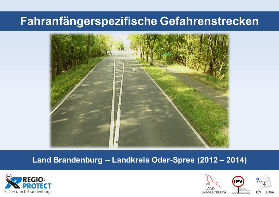 Seite 1 Fahranfängerspezifische Gefahrenstrecken Land Brandenburg – Landkreis Oder-Spree (2012 – 2014)