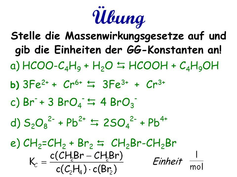 Übung a) Verseifung von Ameisensäure-butyl-Ester b) Oxidation von Fe 2+ zu Fe 3+ mit Chrom(VI)- Ionen, welche dabei zu Cr 3+ reduziert werden c) Br -