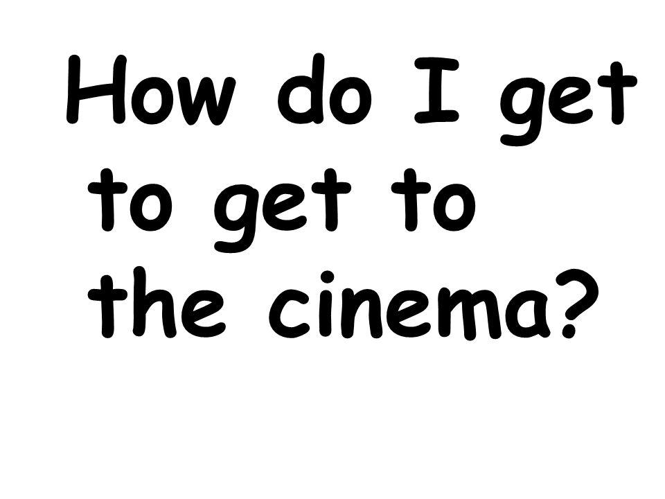 Ist hier ein Kino in der Nähe?