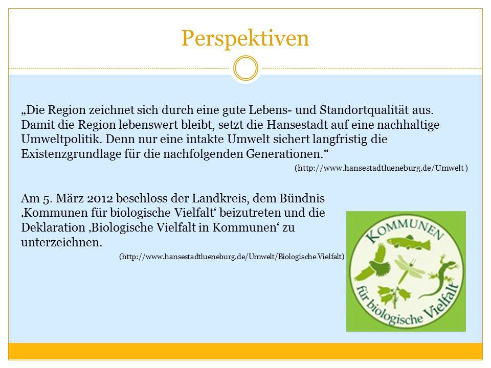 """Perspektiven """"Die Region zeichnet sich durch eine gute Lebens- und Standortqualität aus. Damit die Region lebenswert bleibt, setzt die Hansestadt auf"""