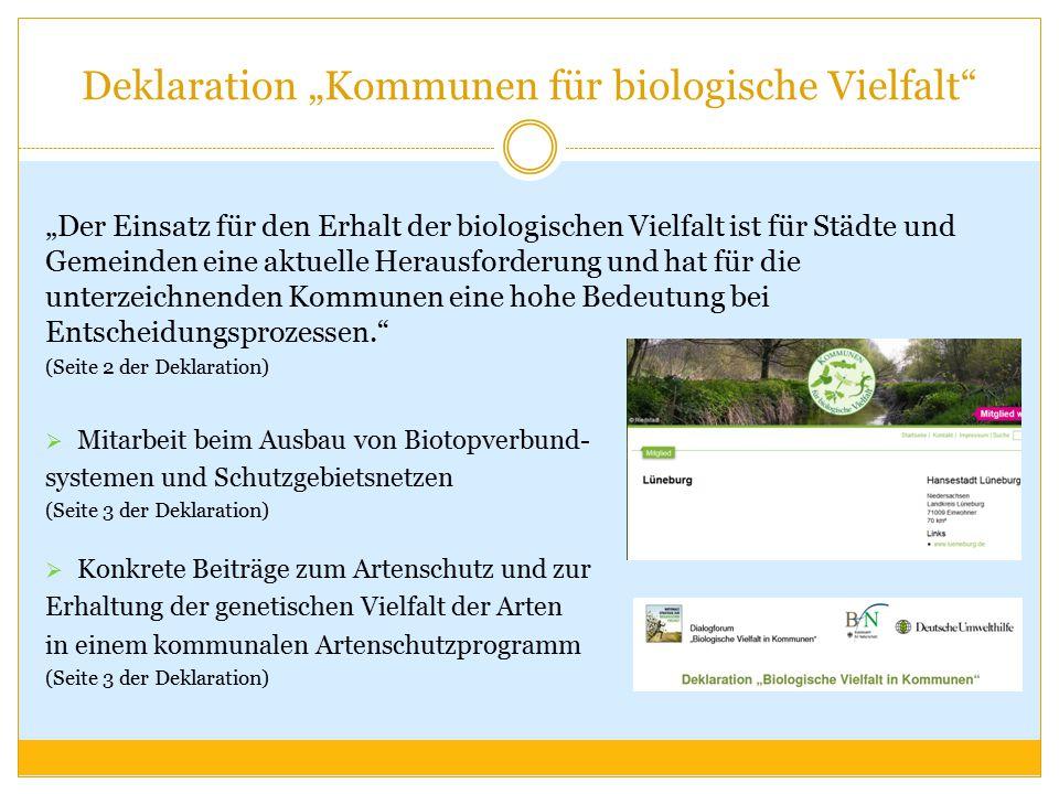 """Deklaration """"Kommunen für biologische Vielfalt"""" """"Der Einsatz für den Erhalt der biologischen Vielfalt ist für Städte und Gemeinden eine aktuelle Herau"""