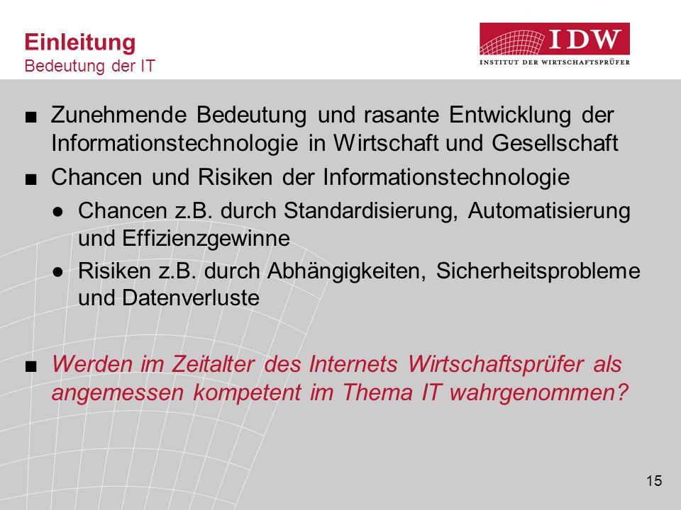 15 ■Zunehmende Bedeutung und rasante Entwicklung der Informationstechnologie in Wirtschaft und Gesellschaft ■Chancen und Risiken der Informationstechn