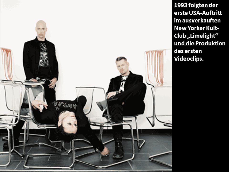 """1993 folgten der erste USA-Auftritt im ausverkauften New Yorker Kult- Club """"Limelight und die Produktion des ersten Videoclips."""