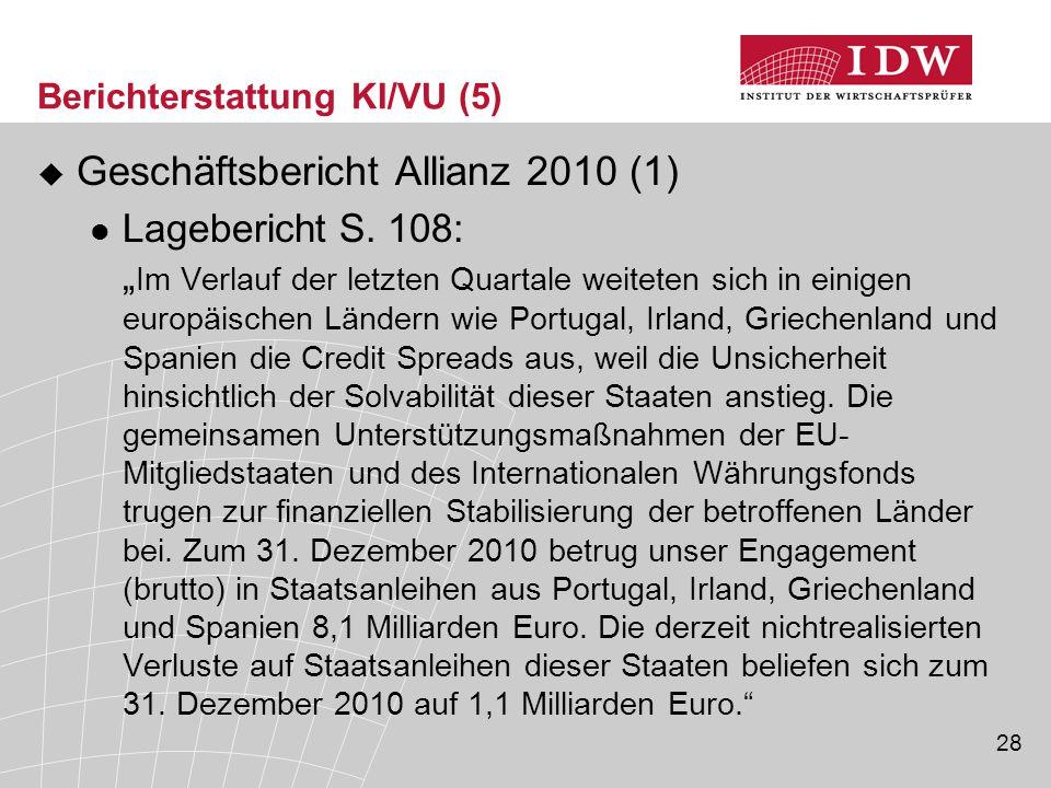28 Berichterstattung KI/VU (5)  Geschäftsbericht Allianz 2010 (1) Lagebericht S.