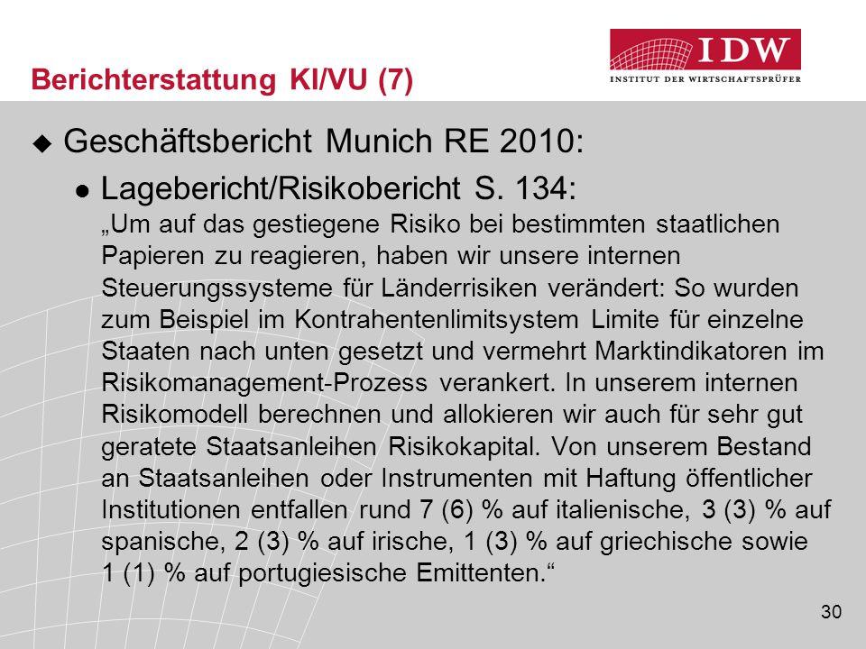 30 Berichterstattung KI/VU (7)  Geschäftsbericht Munich RE 2010: Lagebericht/Risikobericht S.