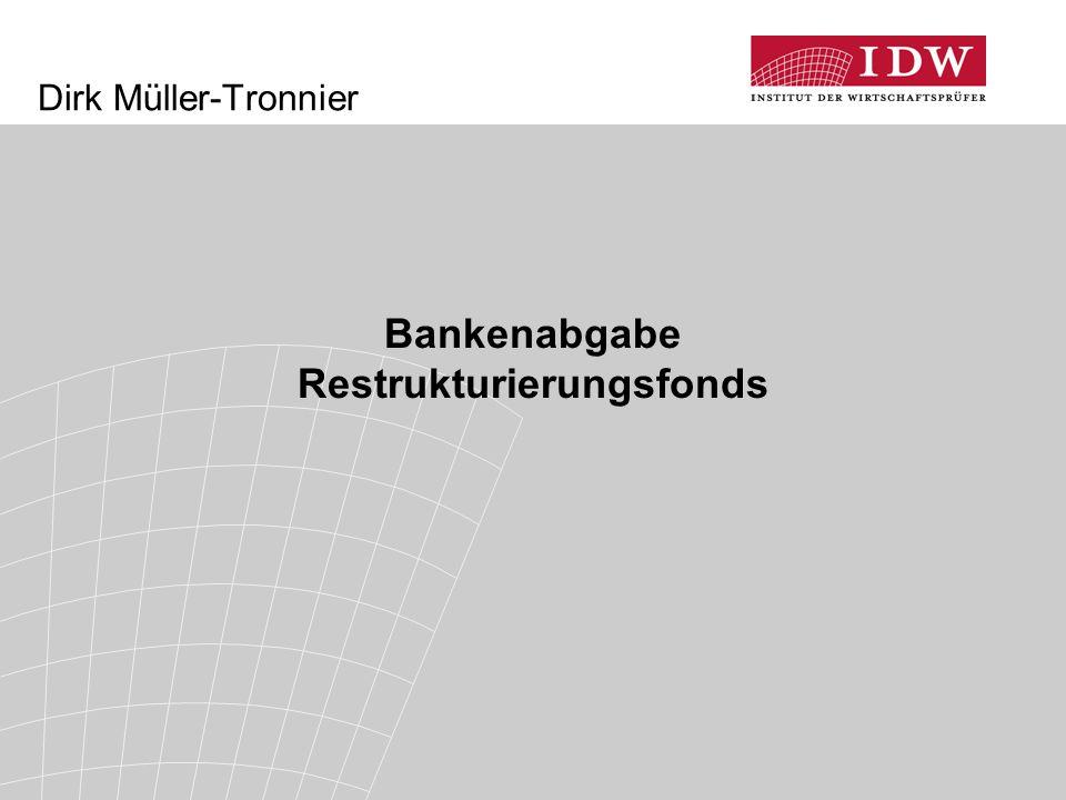 Dirk Müller-Tronnier Bankenabgabe Restrukturierungsfonds