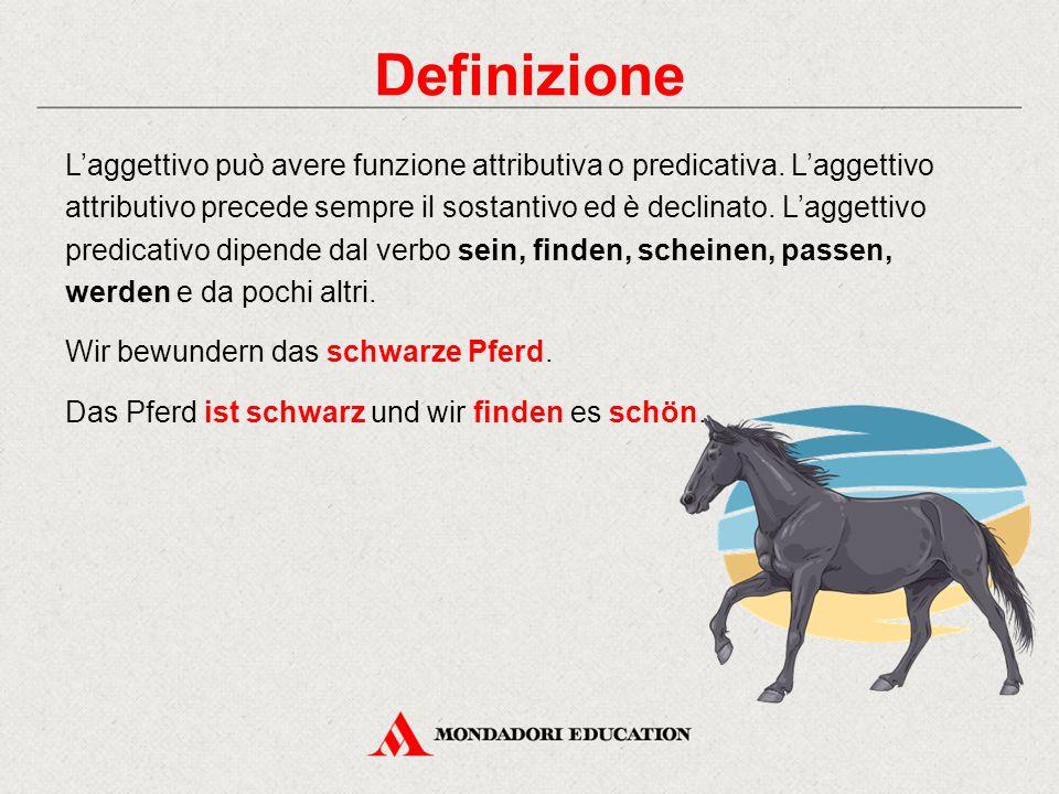 Definizione L'aggettivo può avere funzione attributiva o predicativa. L'aggettivo attributivo precede sempre il sostantivo ed è declinato. L'aggettivo