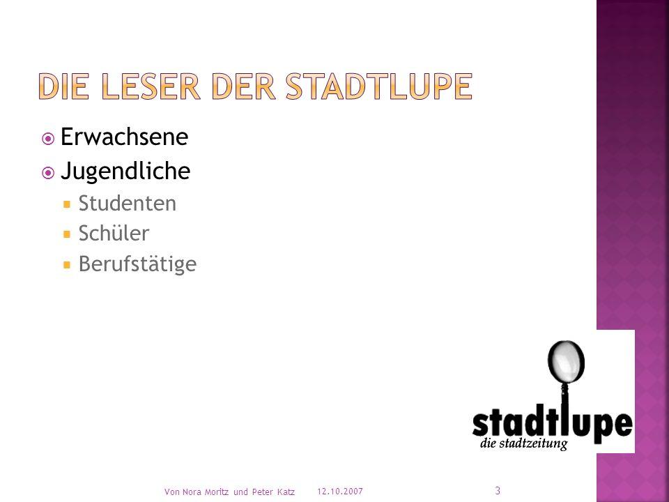  Umsatz von 500.000 €  20% Markanteil  Werbepartner akquirieren 12.10.2007 Von Nora Moritz und Peter Katz 14