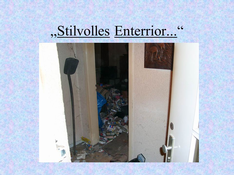 """Stilvolles Enterrior..."