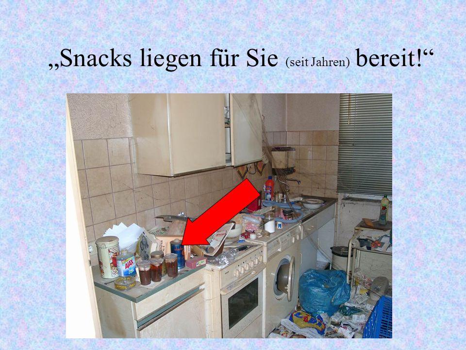 """""""Snacks liegen für Sie (seit Jahren) bereit!"""