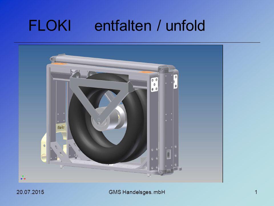 entfalten / unfoldFLOKI 20.07.2015GMS Handelsges. mbH1