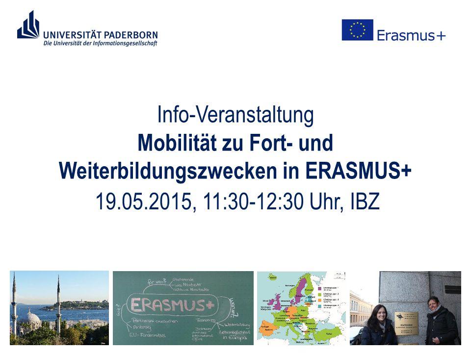 Info-Veranstaltung Mobilität zu Fort- und Weiterbildungszwecken in ERASMUS+ 19.05.2015, 11:30-12:30 Uhr, IBZ