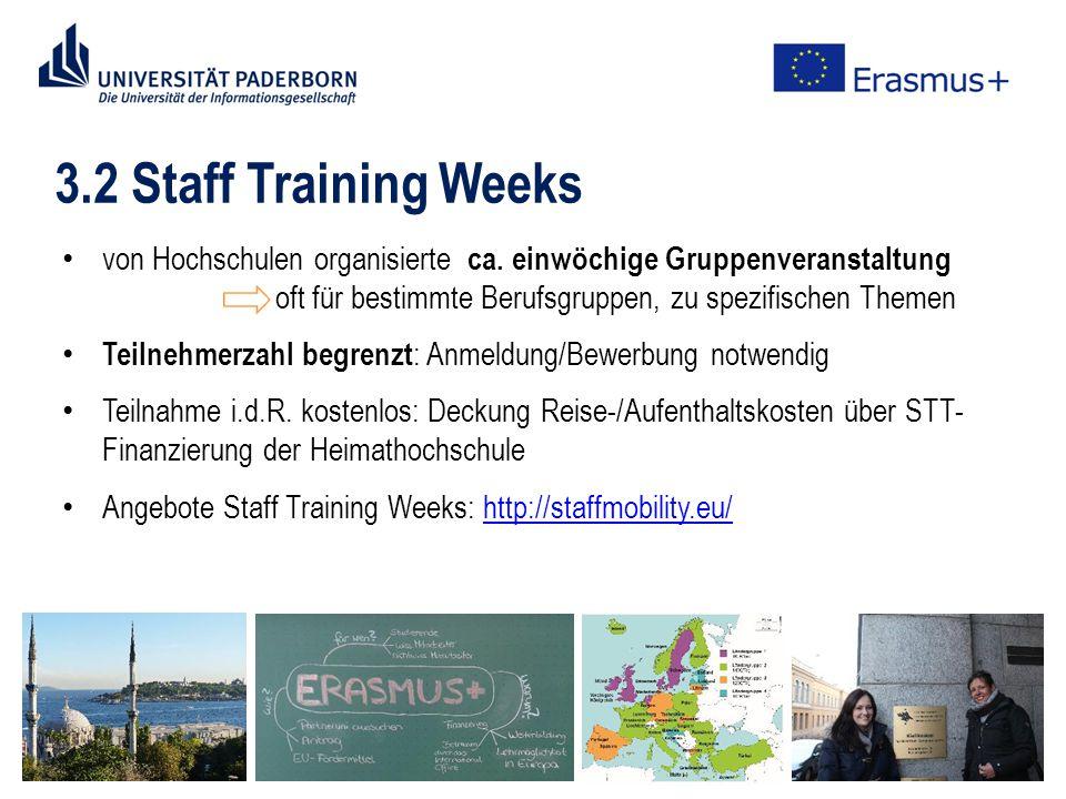 3.2 Staff Training Weeks von Hochschulen organisierte ca.