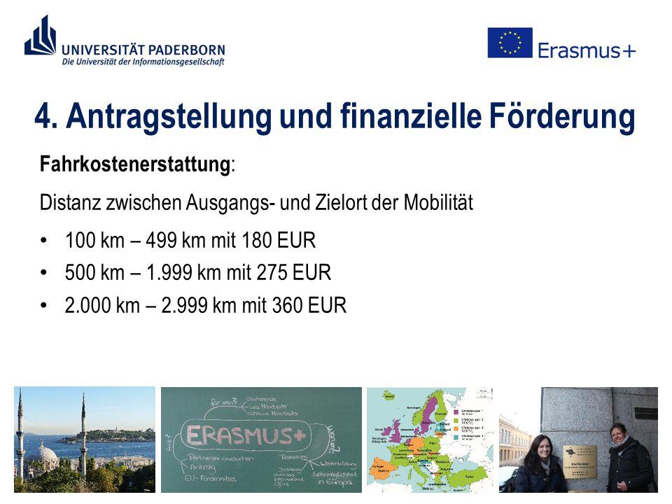 4. Antragstellung und finanzielle Förderung Fahrkostenerstattung : Distanz zwischen Ausgangs- und Zielort der Mobilität 100 km – 499 km mit 180 EUR 50