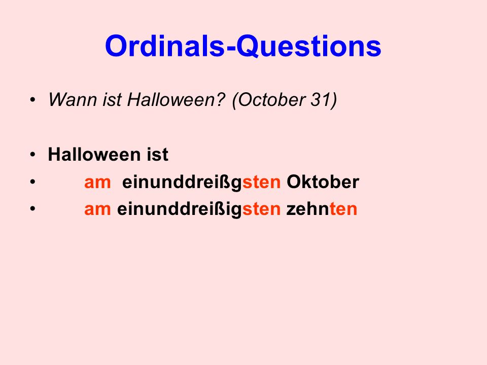 Ordinals-Questions Wann ist Halloween.