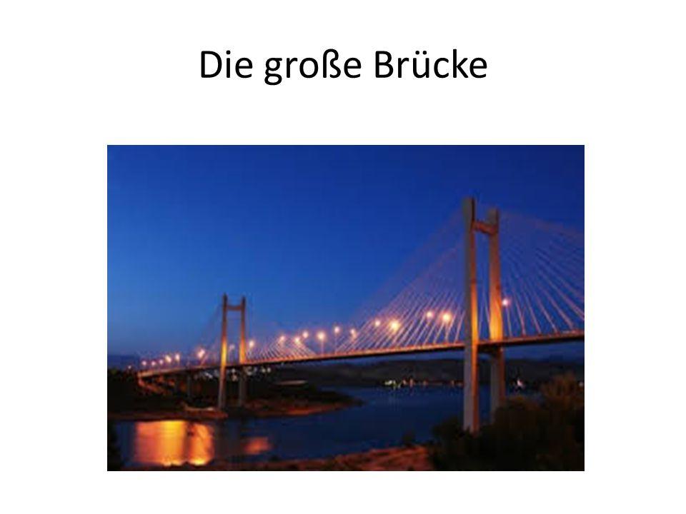Die große Brücke