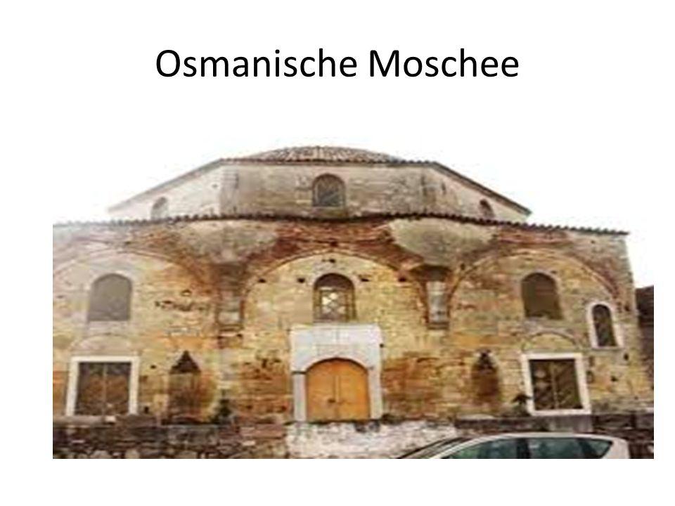 Osmanische Moschee