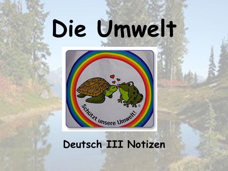 Die Umwelt Deutsch III Notizen