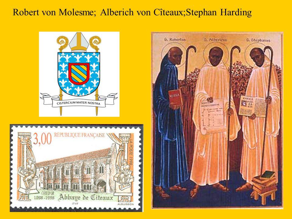 Robert von Molesme; Alberich von Cîteaux;Stephan Harding