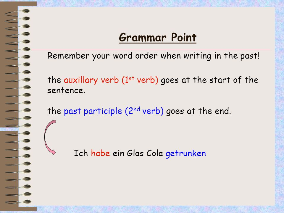 OVER TO YOU.Can you work out the missing auxillary verb and the past participle.