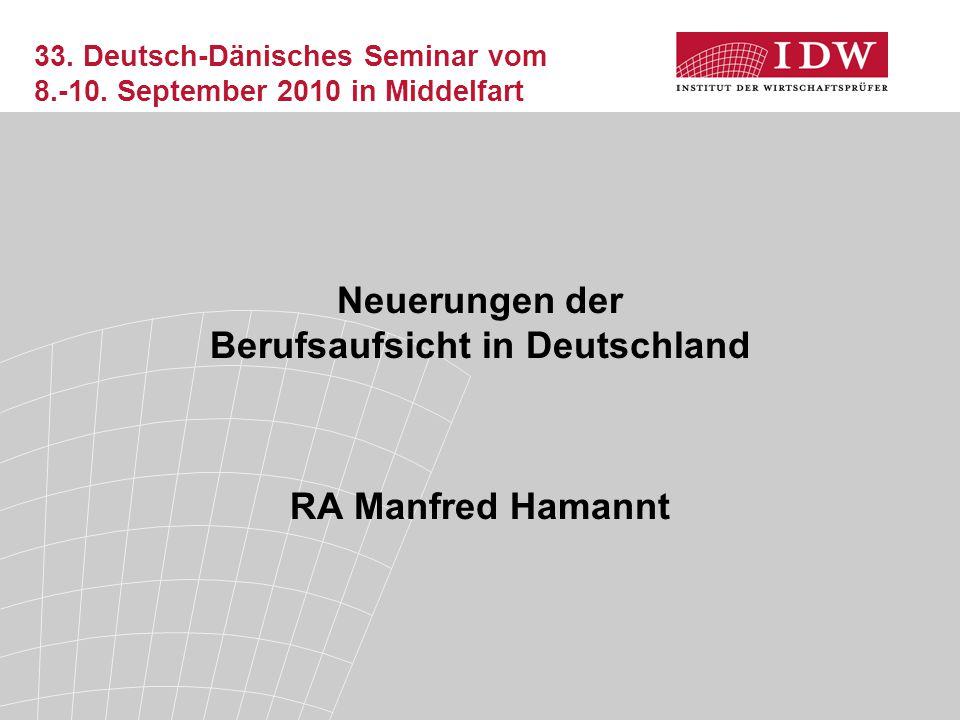 2 Übersicht Berufsaufsicht in Deutschland  Organisation der Berufsaufsicht  Berufsaufsichtsrechtliche Maßnahmen und Sanktionen durch die Wirtschaftsprüferkammer  Berufsgerichtliches Verfahren  Qualitätskontrolle  Fortentwicklung der Berufsaufsicht