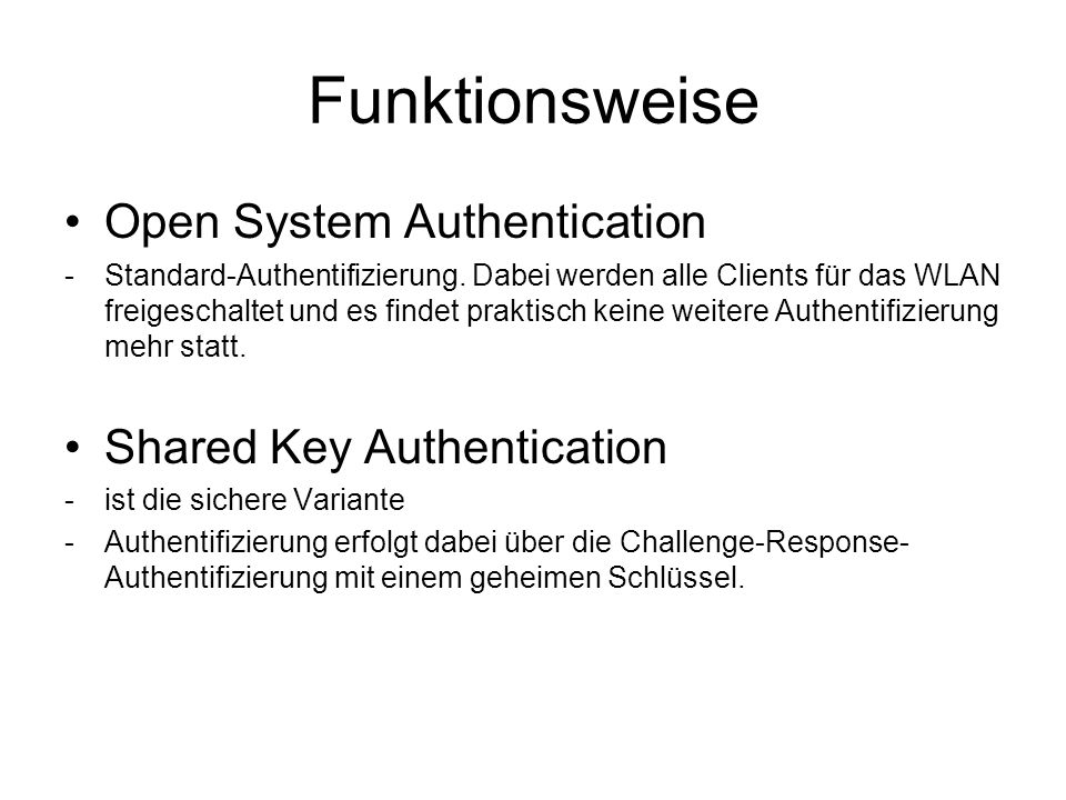 Funktionsweise Open System Authentication -Standard-Authentifizierung.