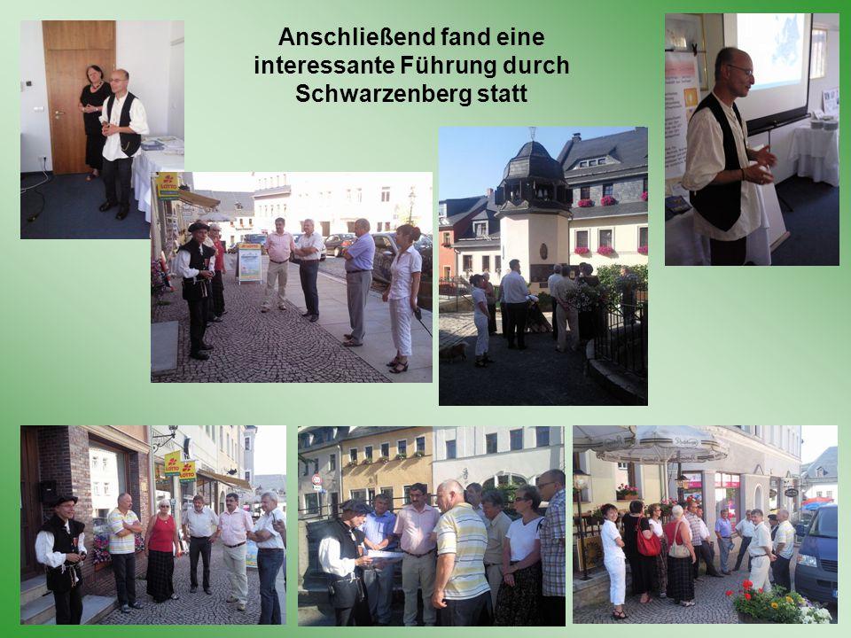 Anschließend fand eine interessante Führung durch Schwarzenberg statt