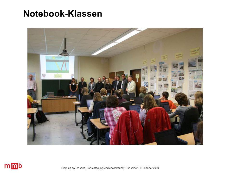 Pimp up my lessons | Jahrestagung Mediencommunity| Düsseldorf | 9. Oktober 2009 Notebook-Klassen