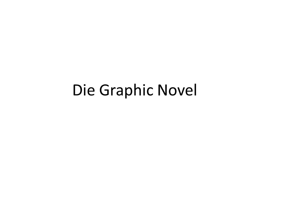 Die Graphic Novel