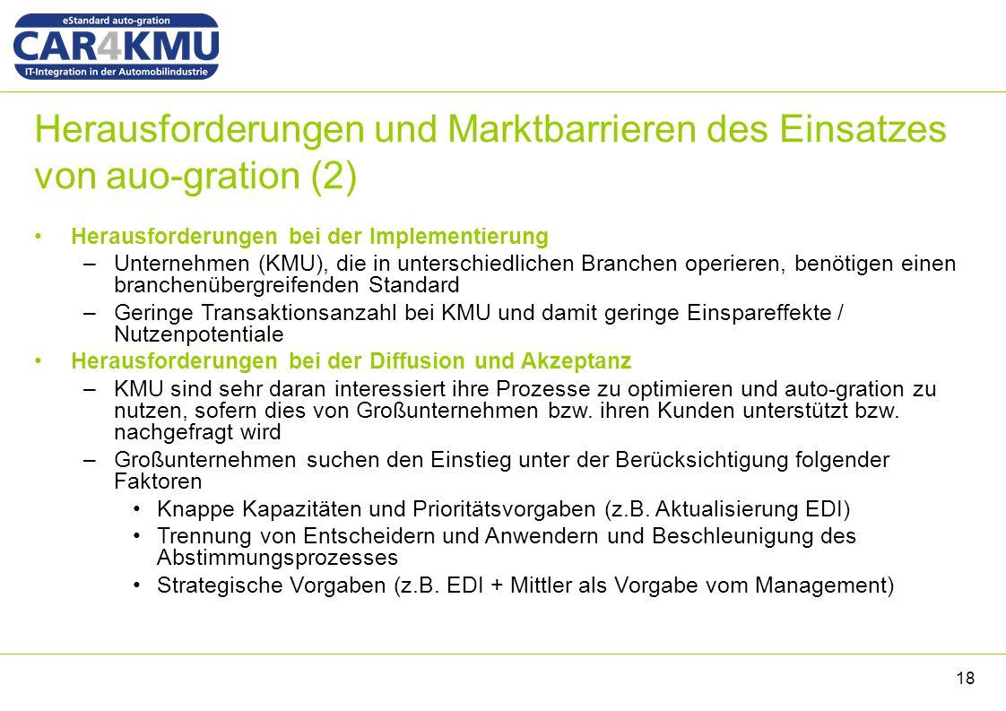Herausforderungen und Marktbarrieren des Einsatzes von auo-gration (2) Herausforderungen bei der Implementierung –Unternehmen (KMU), die in unterschie