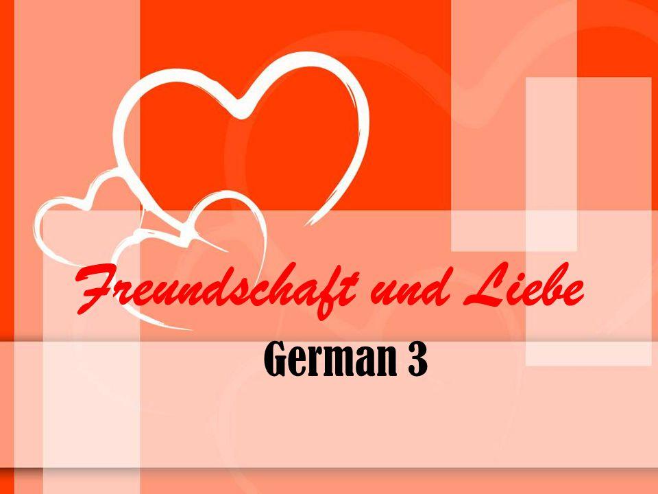 Freundschaft und Liebe German 3