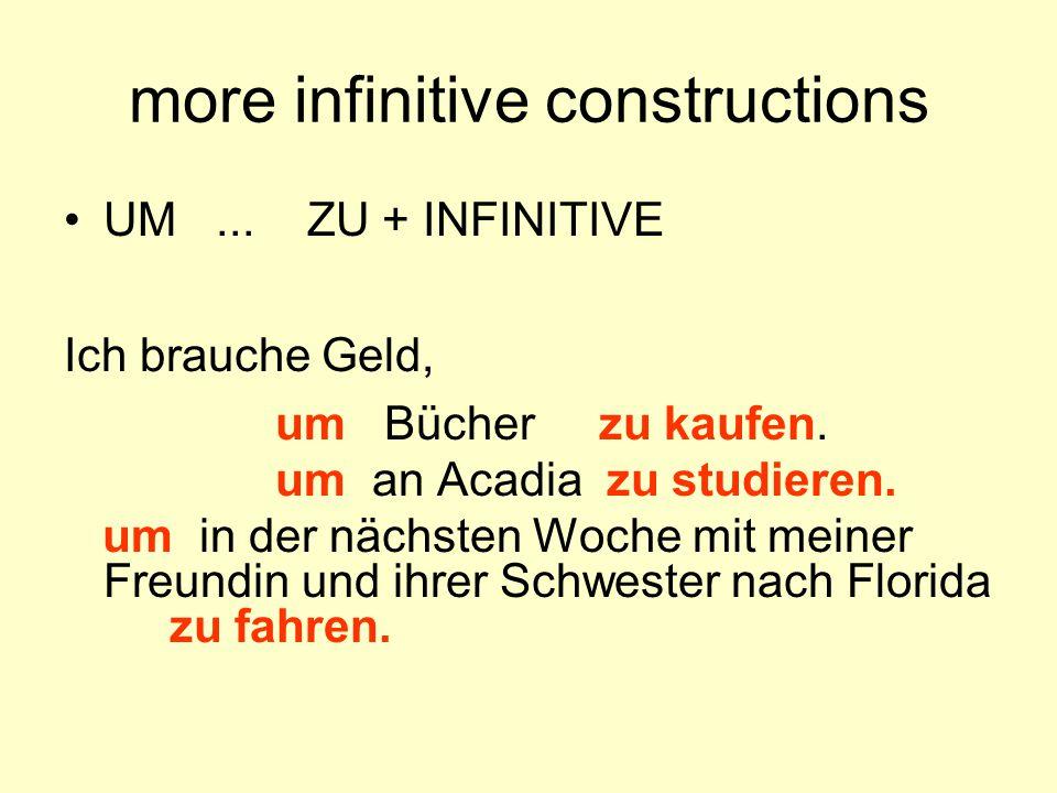 other infinitive completions Ich rufe Katrin an, um sie zur Party einzuladen.