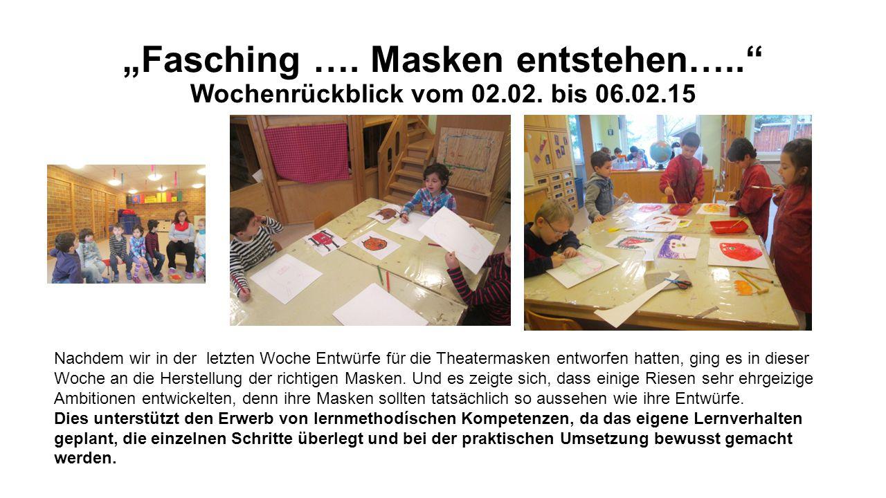 """""""Fasching ….Masken entstehen….. Wochenrückblick vom 02.02."""