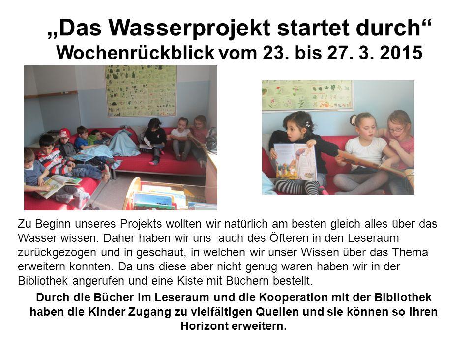 """""""Das Wasserprojekt startet durch Wochenrückblick vom 23."""