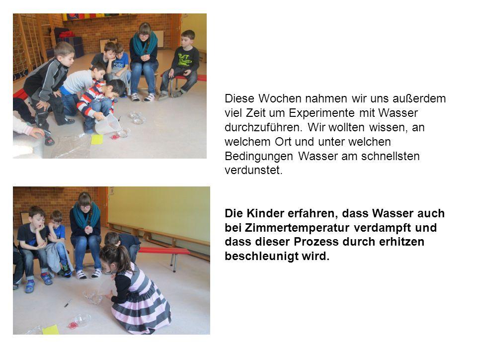 Diese Wochen nahmen wir uns außerdem viel Zeit um Experimente mit Wasser durchzuführen.