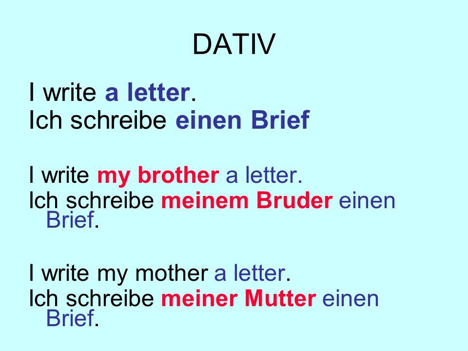 DATIV: Word Order Ich schreibe meiner Mutter den Brief.