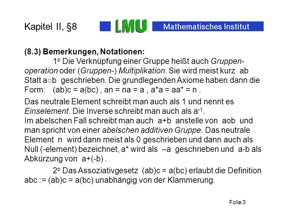 Folie 3 Kapitel II, §8 Statt a○b geschrieben.