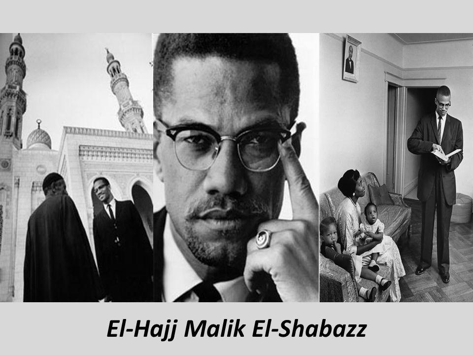 Malcolm X El-Hajj Malik El-Shabazz