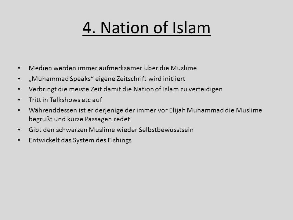 """4. Nation of Islam Medien werden immer aufmerksamer über die Muslime """"Muhammad Speaks"""" eigene Zeitschrift wird initiiert Verbringt die meiste Zeit dam"""