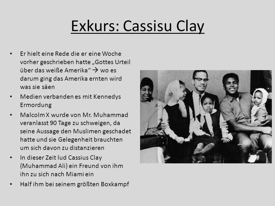 """Exkurs: Cassisu Clay Er hielt eine Rede die er eine Woche vorher geschrieben hatte """"Gottes Urteil über das weiße Amerika""""  wo es darum ging das Ameri"""