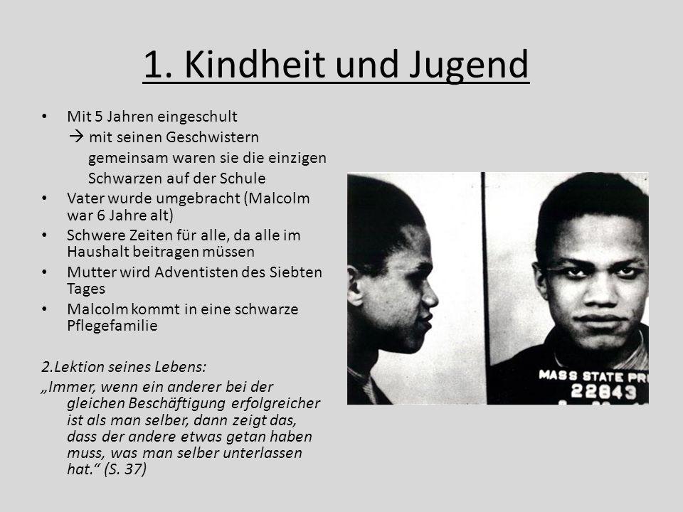 1. Kindheit und Jugend Mit 5 Jahren eingeschult  mit seinen Geschwistern gemeinsam waren sie die einzigen Schwarzen auf der Schule Vater wurde umgebr