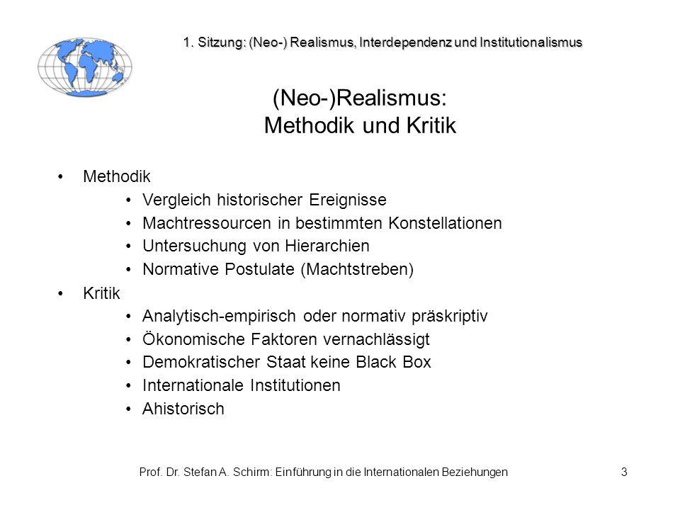 Prof.Dr. Stefan A. Schirm: Einführung in die Internationalen Beziehungen14 2.