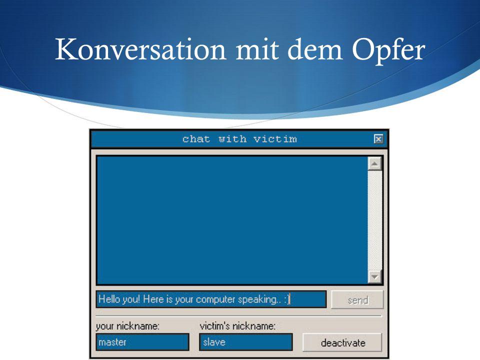 Konversation mit dem Opfer