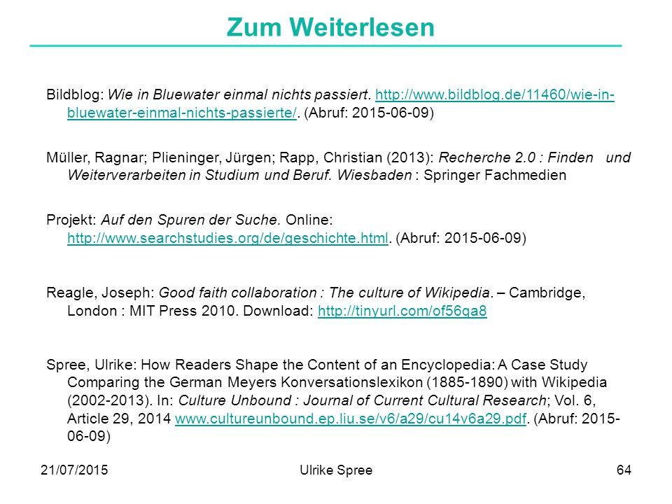 21/07/2015Ulrike Spree64 Zum Weiterlesen Bildblog: Wie in Bluewater einmal nichts passiert. http://www.bildblog.de/11460/wie-in- bluewater-einmal-nich
